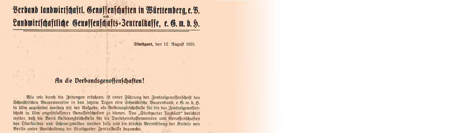 1: In unserem Archiv gefunden: Rundschreiben des Verbandes landwirtschaftlicher Genossenschaften in Württemberg e.V. und der Landwirtschaften genossenschafts-Zentralkasse eGmbH an die Genossenschaften, 1924.