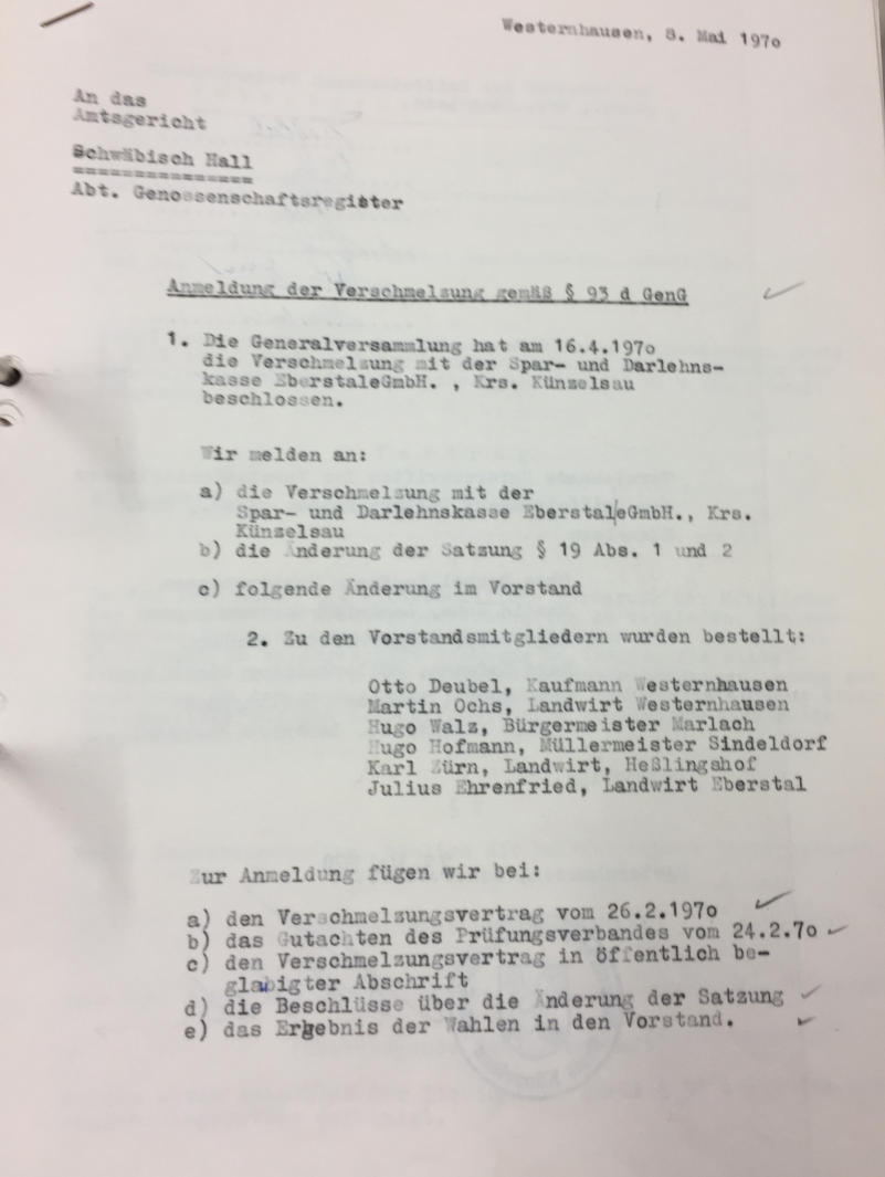 Abbildung: Auszug aus einem Schreiben an das Amtsgericht in Künzelsau anlässlich der Fusion der Spar- und Darlehnskasse Eberstal eGmbH mit der Raiffeisenbank Westernhausen eGmbH, 1970 (Quelle: Archiv der RBKJ, Registerauszüge und sonstiger Schriftverkehr mit dem Amtsgericht).